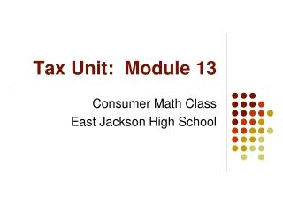 Tax Unit:  Module 13