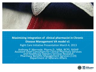 Maximizing Integration of  clinical pharmacist in Chronic  Disease Management  VA model v1
