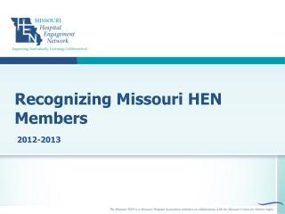 Recognizing  Missouri HEN  Members