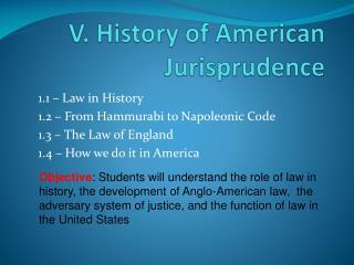 V. History of American Jurisprudence