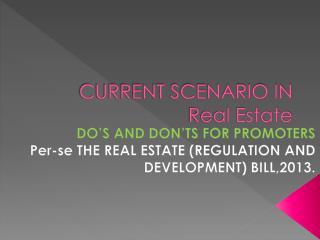 CURRENT SCENARIO IN Real Estate