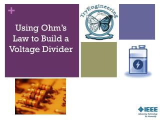 Using Ohm's Law to Build a Voltage Divider