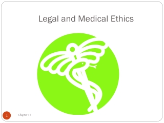 Legal and Medical Ethics