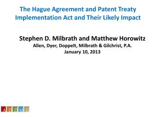Stephen D.  Milbrath and Matthew Horowitz Allen, Dyer, Doppelt, Milbrath & Gilchrist, P.A. January 10, 2013