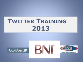 Twitter Training 2013