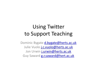 Using Twitter  to Support Teaching