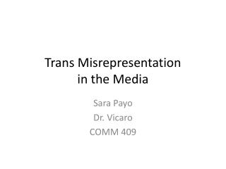 Trans Misrepresentation  in the Media