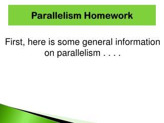 Parallelism Homework