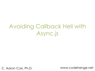 Avoiding Callback Hell with  Async.js