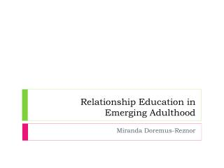 Relationship Education  in  Emerging Adulthood
