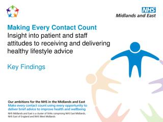 Making Every Contact Count Insight into patient and staff attitudes to receiving and delivering healthy lifestyle advic