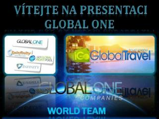 Vítejte na presentaci         Global One