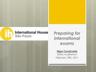 Preparing for international exams