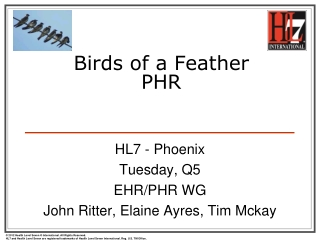 Birds of a Feather PHR