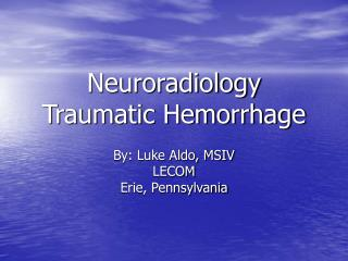 neuroradiology traumatic hemorrhage