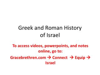 Greek and Roman History  of Israel