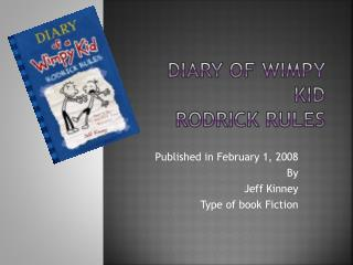 Diary of wimpy kid Rodrick rules