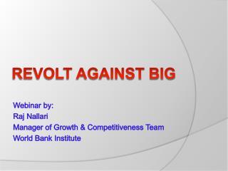 Revolt Against Big