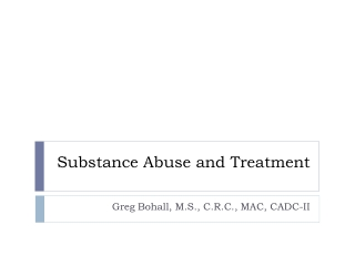 Substance Abuse and Treatment