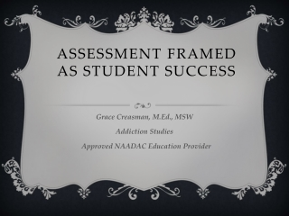 Assessment  Framed as Student Success