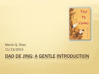 Dao De Jing: a gentle Introduction