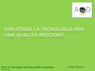 Sfruttare la tecnologia per una qualità migliore