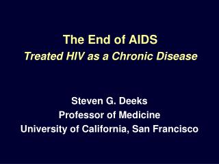 The End of AIDS Treated HIV as a Chronic Disease
