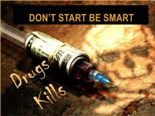 don't start Be smart