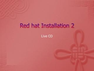 Red hat Installation 2