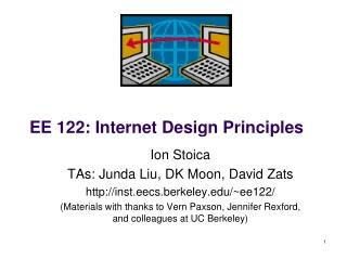 EE 122: Internet Design Principles