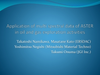 Application of multi spectral data of ASTER in oil and gas exploration activities