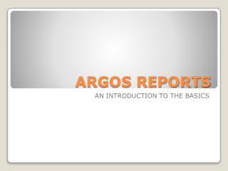 ARGOS REPORTS