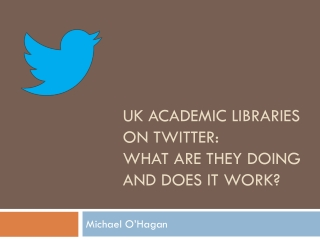 UK academic libraries on Twitter: what are they doing and does it work?