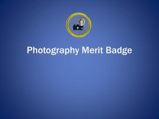 Photography Merit Badge