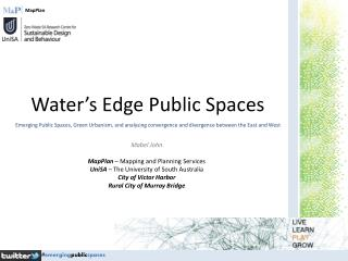Water�s Edge Public Spaces