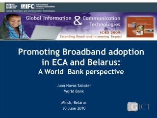 Promoting Broadband adoption  in ECA and  Belarus : A World  Bank perspective