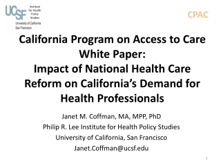 California Program on Access to Care White Paper: Impact of National Health Care Reform on California's Demand for Heal