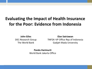 Evaluating the Impact of Health Insurance for the Poor: Evidence from Indonesia