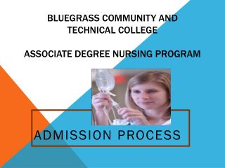 Bluegrass community  and  technical college Associate  Degree Nursing Program