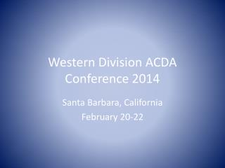 Western Division ACDA Conference 2014
