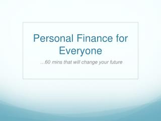 Personal Finance for Everyone