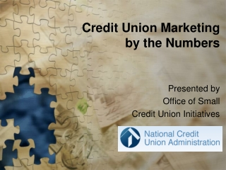 Credit Union Marketing by the Numbers