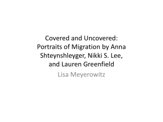Covered and Uncovered:  Portraits  of  Migration by Anna  Shteynshleyger ,  Nikki S. Lee , and  Lauren Greenfield