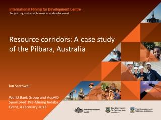 Resource corridors: A case study of the Pilbara,  Australia