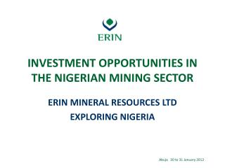 INVESTMENT OPPORTUNITIES IN THE NIGERIAN MINING SECTOR