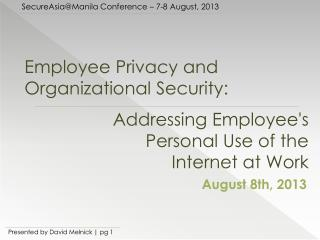 Employee Privacy  and  Organizational Security: