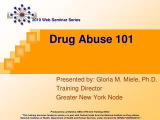 Drug Abuse 101