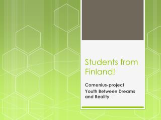 Students from Finland!