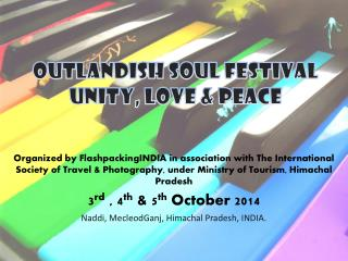 OUTLANDISH SOUL FESTIVAL unity, Love & peace