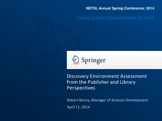 Discovery Environment Assessment from the Publisher and Library Perspectives
